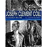 Joseph Clement Coll: A Legacy in Line ~ John Fleskes