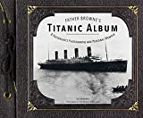img - for Father Browne's Titanic Album book / textbook / text book