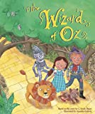 Based on the story by L. Frank Baum Wizard of Oz Storybook (Fairy Tale Picture Book)