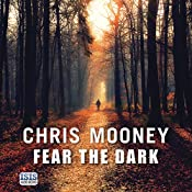 Fear the Dark: Darby McCormick, Book 5 | Chris Mooney
