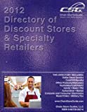 Directory of Discount Stores & Specialty Retailers 2012 (Directory of Discount Stores and Speciality Retailers)