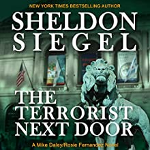 The Terrorist Next Door Audiobook by Sheldon Siegel Narrated by Tim Campbell