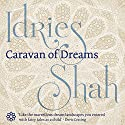 Caravan of Dreams Audiobook by Idries Shah Narrated by David Ault