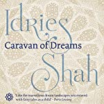Caravan of Dreams | Idries Shah