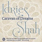 Caravan of Dreams | [Idries Shah]