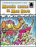 Moises Cruza el Mar Rojo / Moses' Dry Feet (Arch Books) (Spanish Edition)