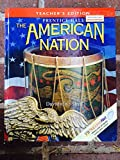 Prentice Hall: The American Nation. Teacher's Edition (0130588237) by James West Davidson