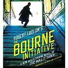 Robert Ludlum's (TM) The Bourne Initiative Hörbuch von Eric Van Lustbader Gesprochen von: Holter Graham