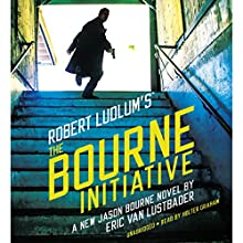 Robert Ludlum's (TM) The Bourne Initiative Audiobook by Eric Van Lustbader Narrated by Holter Graham