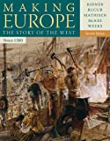 img - for Making Europe: The Story of the West, Since 1300 book / textbook / text book