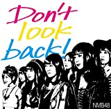 Don't look back! (通常盤Type-B) 【CD+DVD】