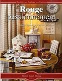 echange, troc Céline Girgenti-Furykiewicz - Rouge, passionnément... Broderie-Appliqué-Couture.