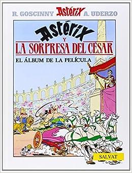 La sorpresa del Cesar (Asterix) (Spanish Edition) (Spanish) Hardcover