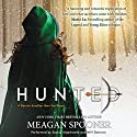 Hunted Audiobook by Meagan Spooner Narrated by Saskia Maarleveld, Will Damron