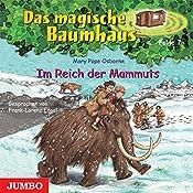 Im Reich der Mammuts (Das magische Baumhaus 7) | Mary Pope Osborne