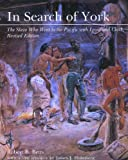 img - for In Search of York: The Slave Who Went to the Pacific With Lewis and Clark, Revised Edition book / textbook / text book