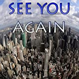 See You Again - Tribute to Wiz Khalifa (Fast And Furious 7)