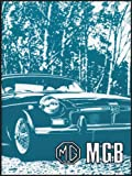 Brooklands Books Ltd MG MGB Tourer and GT: Owners' Handbook