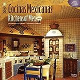 Cocinas Mexicanas / Kitchens of Mexico 2015 Calendar