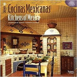 Cocinas Mexicanas - Kitchens of Mexico 2015 Square 12x12