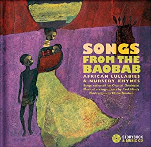 Songs From The Baobab African Lullabies Nursery Rhymes from Secret Mountain