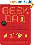 Geek Dad: Awesomely Geeky Projects an...