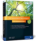 SAP BusinessObjects Web Intelligence: The Comprehensive Guide (3rd Edition)