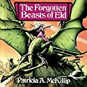 The Forgotten Beasts of Eld Audiobook by Patricia A. McKillip Narrated by Dina Pearlman