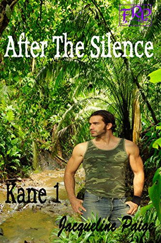 Jacqueline Paige - After the Silence - Kane: Volume 2 part 1