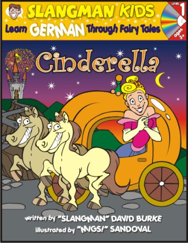 Learn German Through Fairy Tales Cinderella Level 1 (Foreign Language Through Fairy Tales) (Slangman Kids: Level 1)