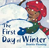 The First Day of Winter (0312371381) by Fleming, Denise