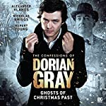 The Confessions of Dorian Gray - Ghosts of Christmas Past | Tony Lee