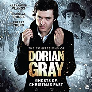 The Confessions of Dorian Gray - Ghosts of Christmas Past Audiobook