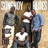 Buy SONGHOY BLUES - Music In Exile New or Used via Amazon