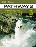 Pathways 3: Reading, Writing, and Critical Thinking