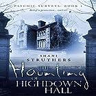 The Haunting of Highdown Hall Hörbuch von Shani Struthers Gesprochen von: Sheila Dearden