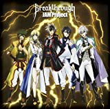 JAM Project「Breakthrough」