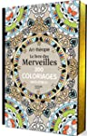 Le livre des Merveilles: 300 coloriag...