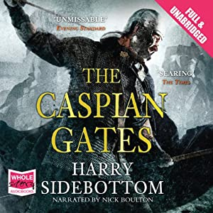 The Caspian Gates Hörbuch