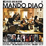 "Mtv Unplugged-Above and Beyond ( Best of )von ""Mando Diao"""