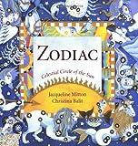 Zodiac: Celestial Circle of the Sun