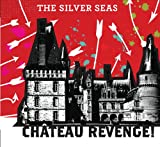 The Silver Seas Chateau Revenge