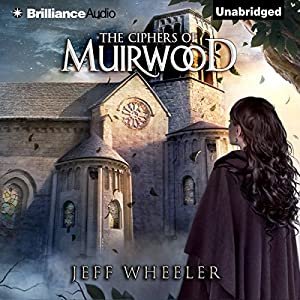 The Ciphers of Muirwood Hörbuch