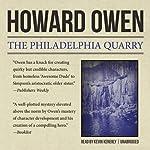 The Philadelphia Quarry: Willie Black, Book 2 | Howard Owen
