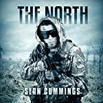 The North: A Post Apocalyptic Thriller | Sean Cummings