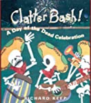 Clatter Bash! A Day of the Dead Celeb...
