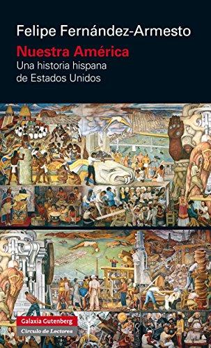 Nuestra América: Una historia hispana de Estados Unidos (Ensayo)