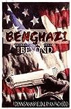 Benghazi and Beyond (An Isaac Jones Thriller)