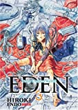 Hiroki Endo Eden: It's an Endless World!: 3