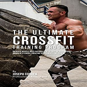 The Ultimate CrossFit Training Program Audiobook
